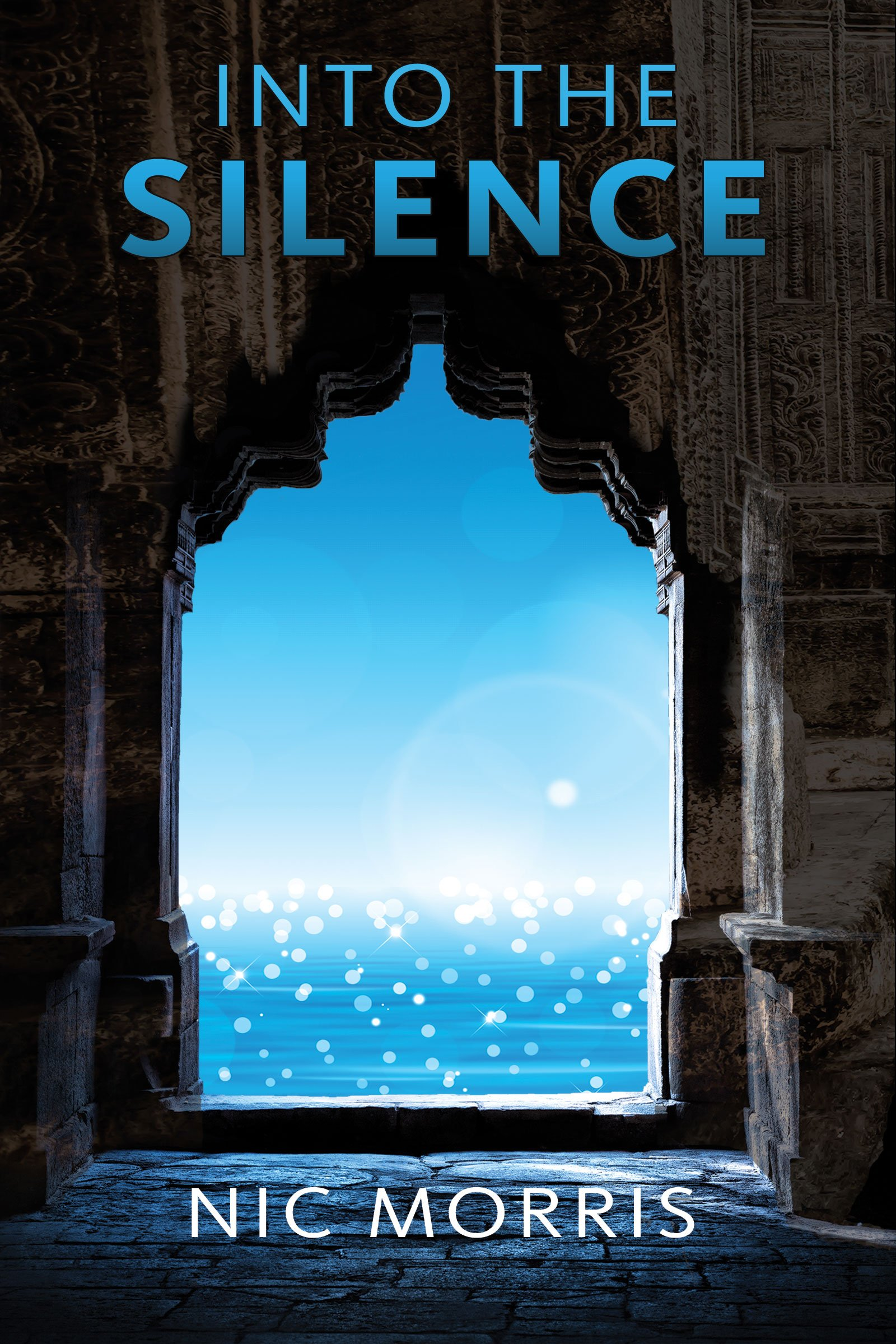 'Into the Silence' - the new novel by Nic Morris